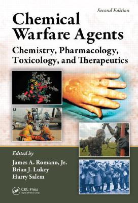 Chemical Warfare Agents By Romano, James A., Jr. (EDT)/ Lukey, Brian J. (EDT)/ Salem, Harry (EDT)