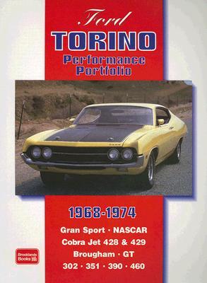 Ford Torino 1968-1974 Performance Portfolio By Clarke, R. M.